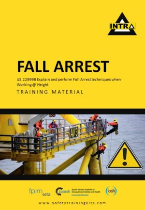 Fall Arrest Working at Heights Training Material